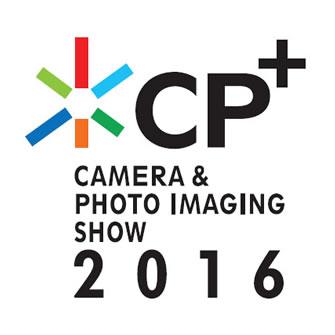 """明日からカメラと映像関連機器の総合展示会""""CP+2016"""""""