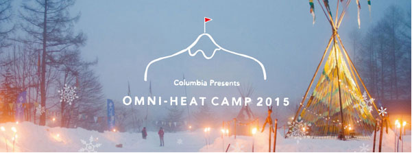 「Columbia Presents OMNI-HEAT CAMP 2015」に出展
